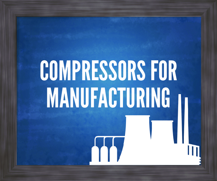 air compressors for manufacturing