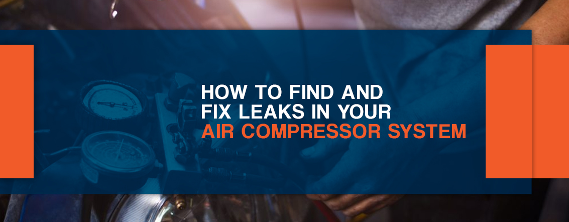 How-to-Find-and-Fix-Leaks-in-Your-Air-Compressor-System