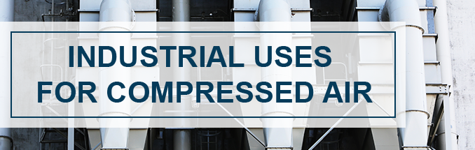 industrial-uses-for-compressed-air