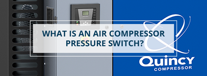 What is an Air Compressor Switch?