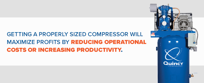 properly sized air compressor