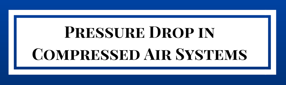 What Causes Pressure Drop? | Quincy Compressor