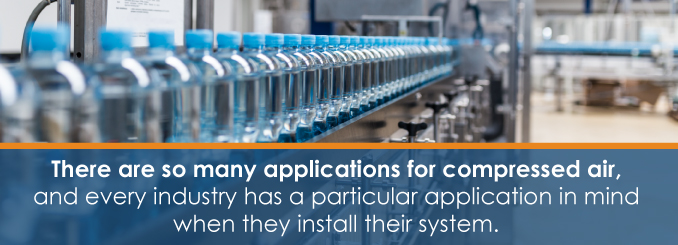 every industry has a particular application in mind when they install their compressed air system