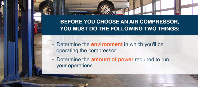 two things to do before choosing air compressor