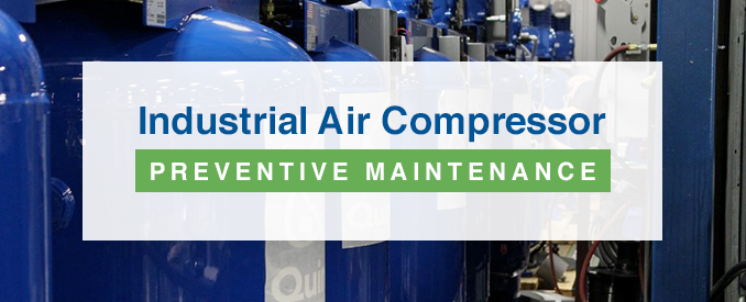 Industrial Air Compressor Preventative Maintenance | Quincy