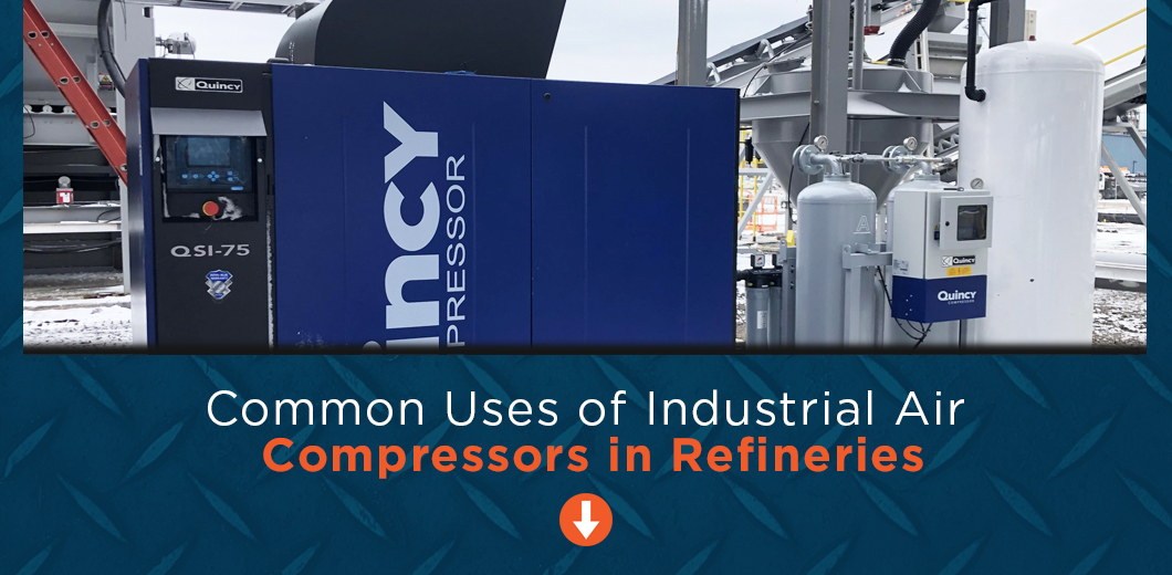 common uses of industrial compressors in refineries