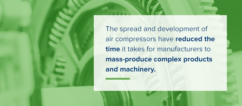 the spread and development of air compressors have reduced the time it takes for manufacturers to mass-product complex products and machinery