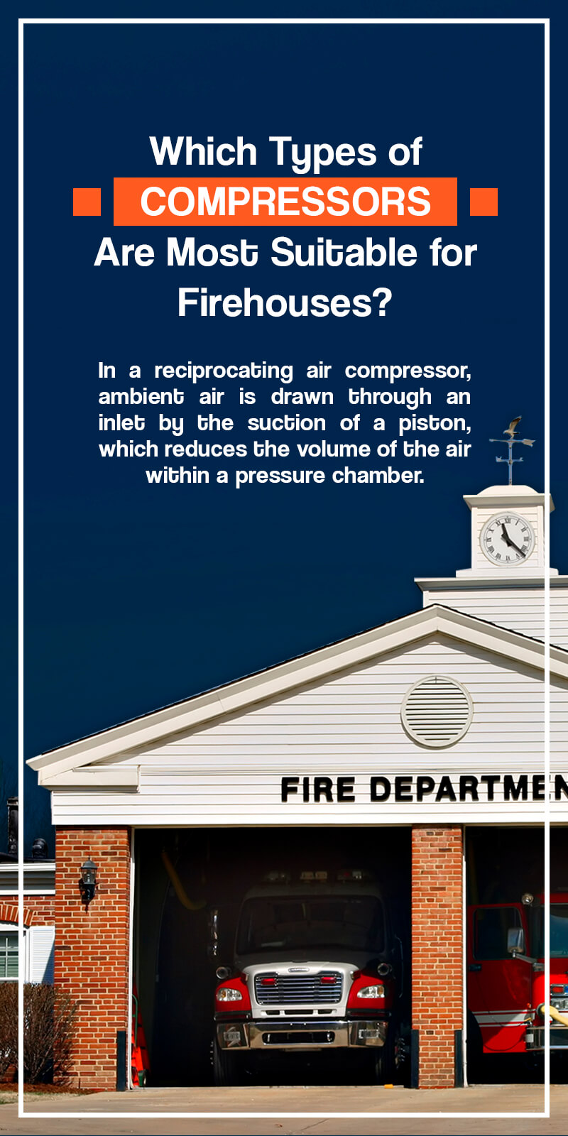 Which types of compressors are most suitable for firehouses