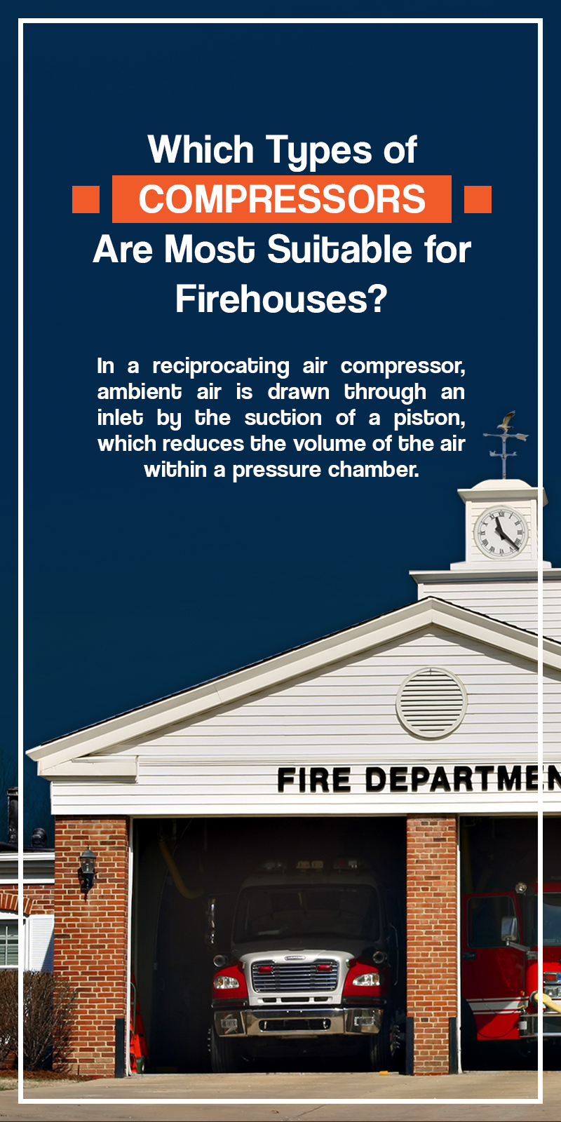 what types of compressors are most suitable for firehouses?
