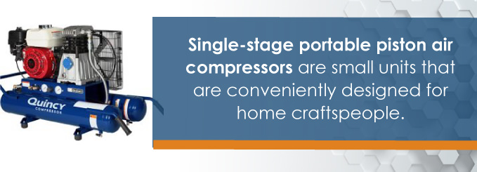 single-stage portable piston air compressors are designed for home craftspeople