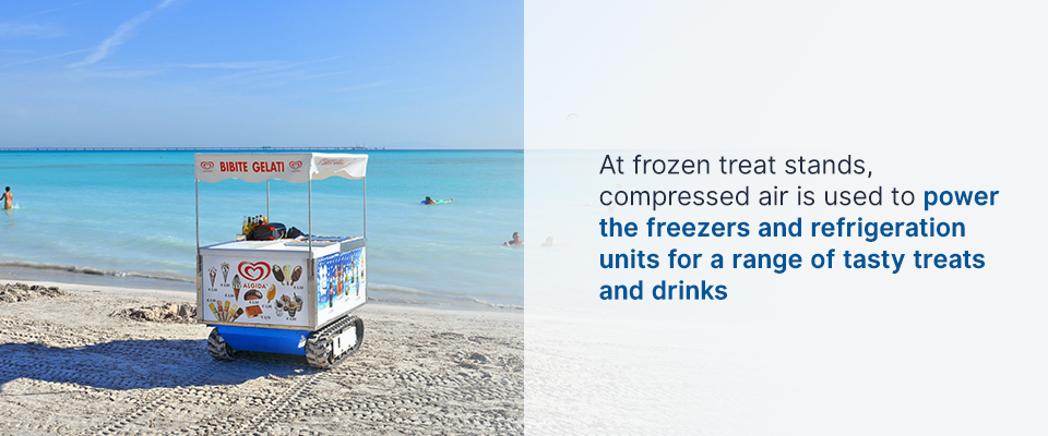 at frozen treat stands, compressed air can power the freezers and refrigeration units
