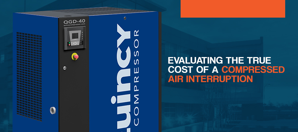 Evaluating the True Cost of a Compressed Air Interruption