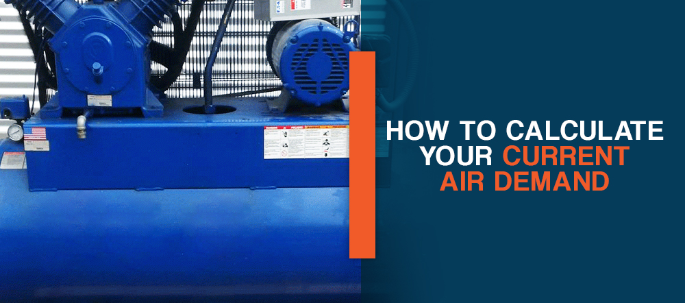 How to Calculate Your Current Air Demand