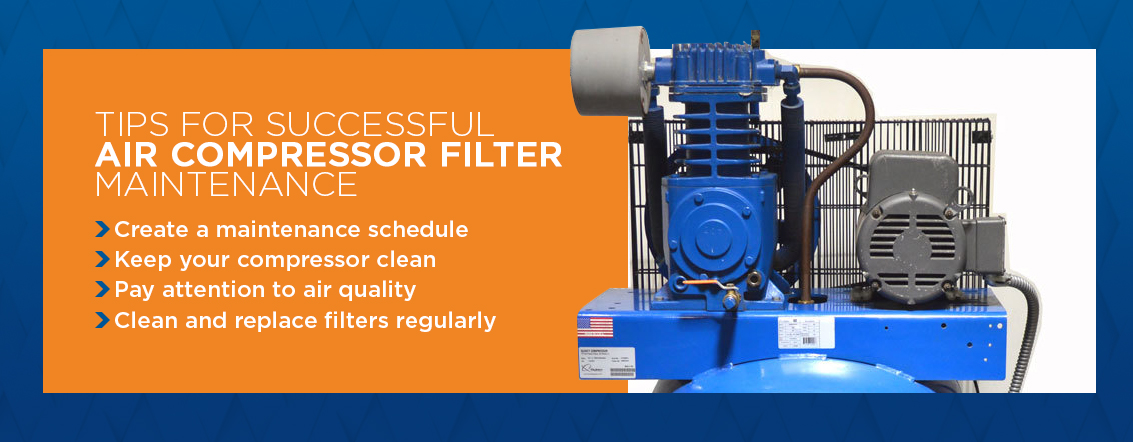 Tips for successful air compressor filter maintenance