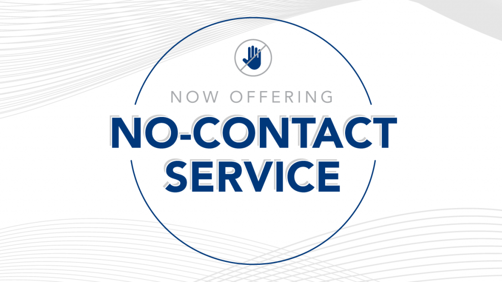 Now Offering No-Contact Service