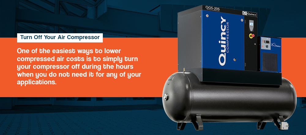 Turn off your air compressors