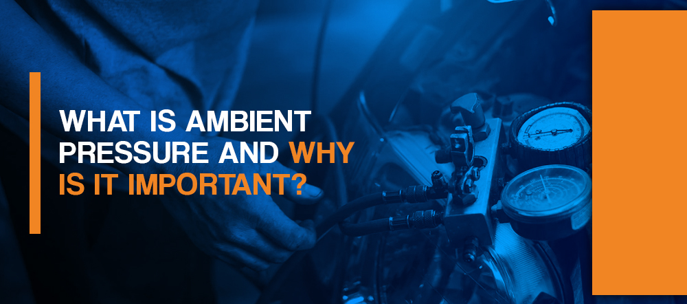 What is ambient pressure and why is it important?