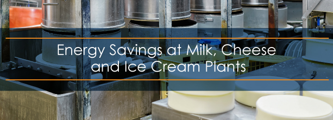 energy savings at milk, cheese and ice cream plants