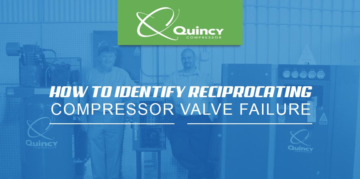 how to identify reciprocating compressor valve failure