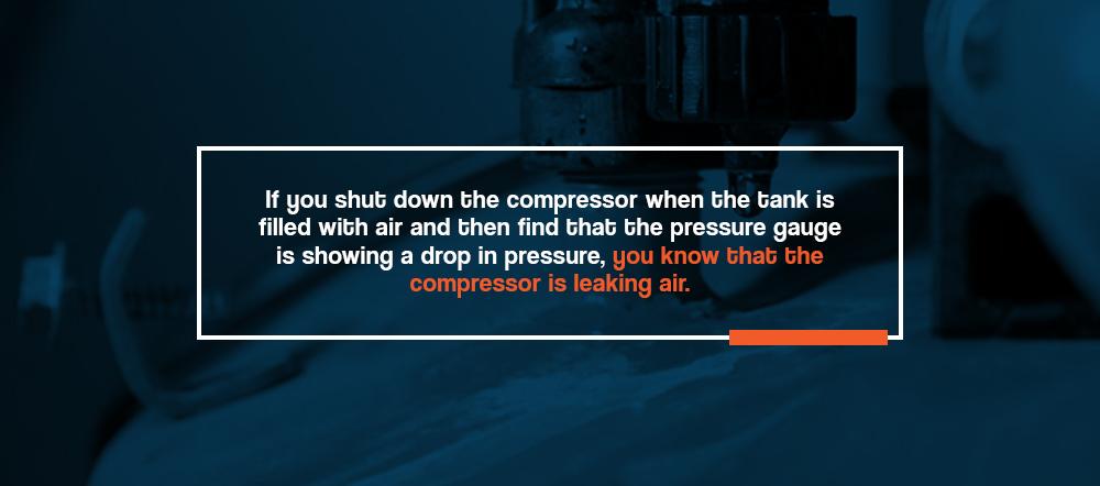 Compressor leaks air