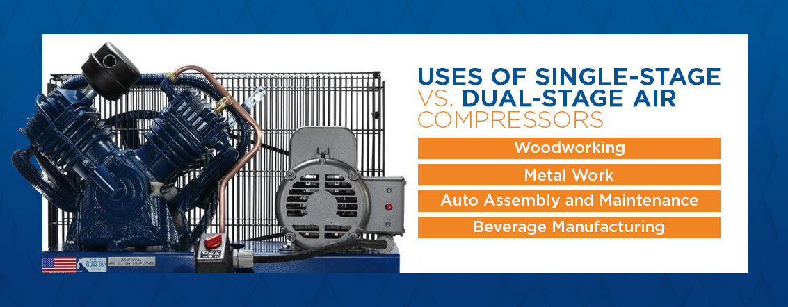 uses of single stage vs. dual stage air compressors