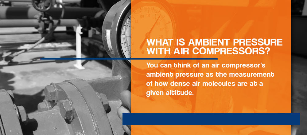 What is ambient pressure with air compressors?