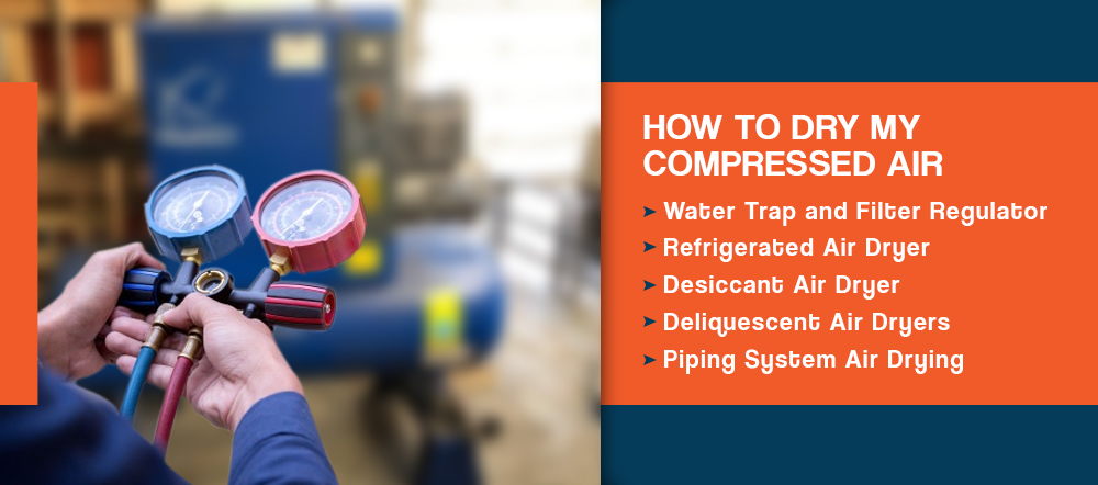 How to Dry My Compressed Air