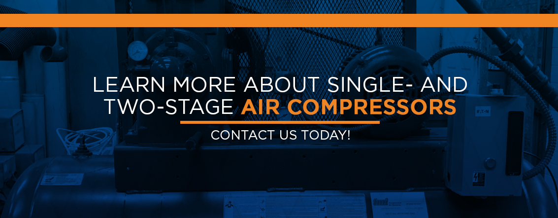 Learn More About Single- and Two-Stage Air Compressors