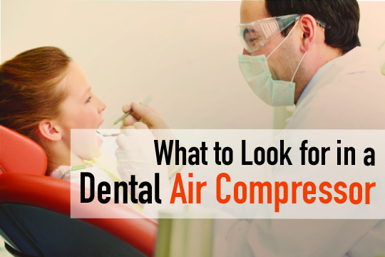 what to look for in a dental air compressor