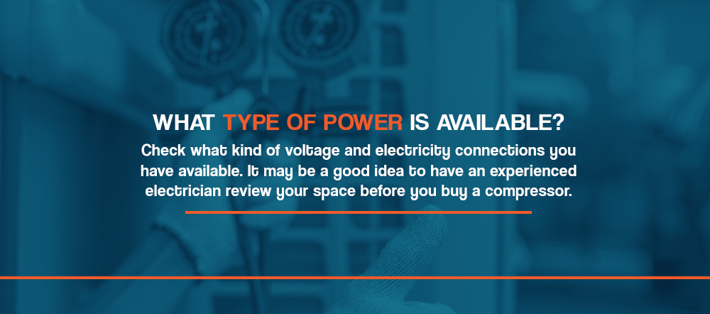 What type of power is available